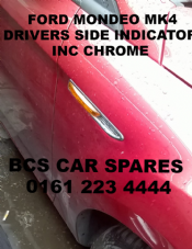 FORD MONDEO  MK 4  2007 - 2011 DRIVERS SIDE INDICATOR INC  CHROME